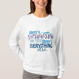 T-shirt La natation est tout