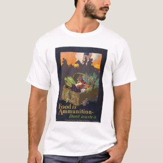T-shirt La nourriture est des munitions