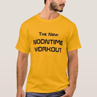 T-shirt La nouvelle séance d'entraînement de Noontime