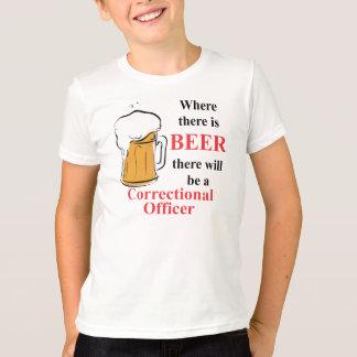 T-shirt Là où il y a bière - correctionnelle commandez