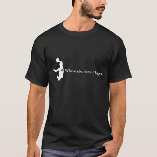 T-shirt Là où le nba devrait se produire 1B