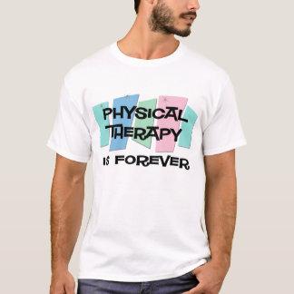 T-shirt La physiothérapie est Forever