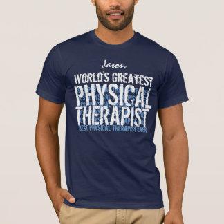 T-shirt La plus grande coutume du physiothérapeute du