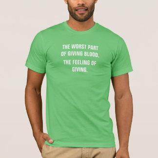 T-shirt La plus mauvaise partie de donner à sang le