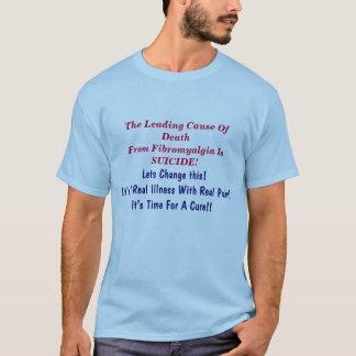 T-shirt La principale cause de la fibromyalgie de