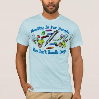 T-shirt La réalité est pour des personnes