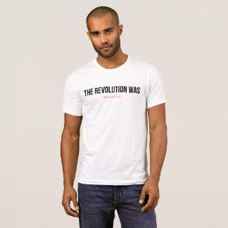 T-shirt La révolution était