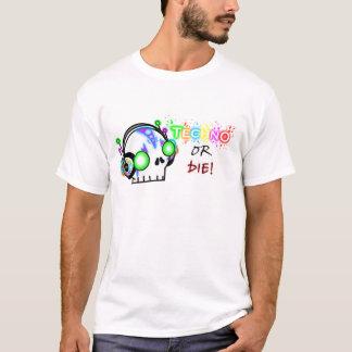 T-shirt La techno ou meurt !