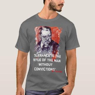 T-shirt La tolérance est la vertu de l'homme sans Convict