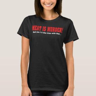 T-shirt La viande est meurtre ! Et oui je voudrais des