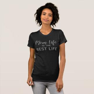 T-shirt La vie de maman est la meilleure vie