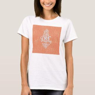 T-shirt La vie drôle est pêche Girly couleur pêche et
