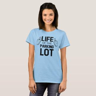 T-shirt La vie du parking