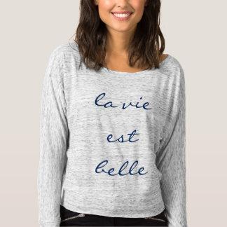 T-shirt La vie est beau Longsleeve Slouchy