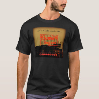 T-shirt La vie est ici… un habillement un peu plus doux