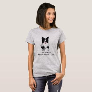 T-shirt La vie est meilleure avec border collie