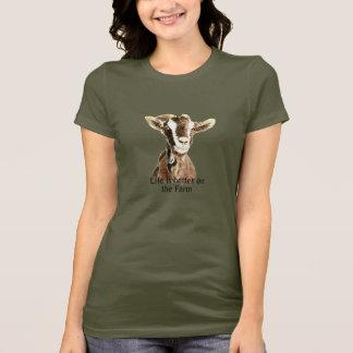T-shirt La vie est meilleure sur la citation et la chèvre