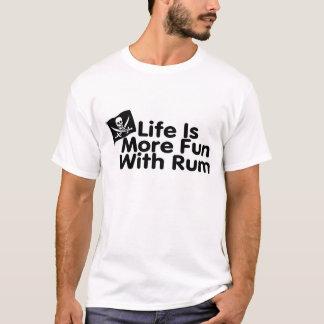 T-shirt La vie est plus d'amusement avec le rhum
