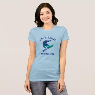 T-shirt La vie meilleure quand vous lambeau, faisant du