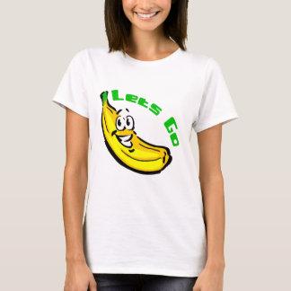 T-shirt Laisse aller des bananes