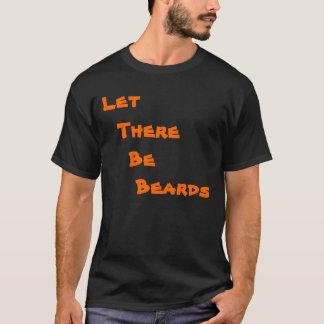 T-shirt Laissé, il, y ait, des barbes