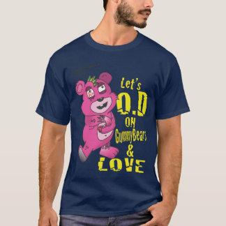 T-shirt Laisse O.D sur GummyBears et amour
