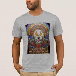 T-shirt Laisser vont art de ~ du chaman