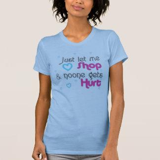T-shirt laissez-juste moi faire des emplettes