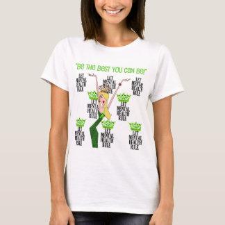 T-shirt Laissez la règle de santé mentale être le meilleur