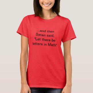 """T-shirt """"Laissez là soit des lettres dans les maths """""""