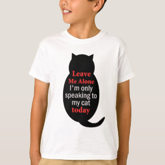 T-shirt Laissez-moi seul moi parle seulement à mon chat