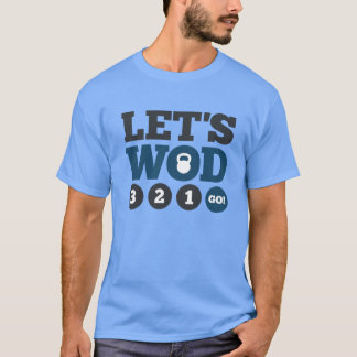 T-shirt Laissez-nous WOD