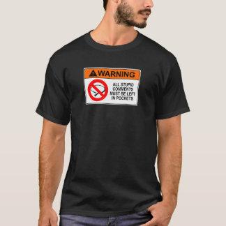 T-shirt Laissez vos commentaires dans votre signe de poche