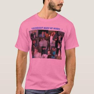 T-shirt L'amitié n'a besoin d'aucun mot