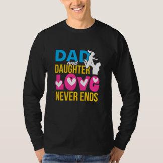 T-shirt L'amour de papa et de fille ne finit jamais