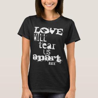 T-shirt L'amour nous déchirera encore chemise distante
