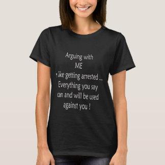 T-shirt L'argumentation avec moi est comme obtenir le