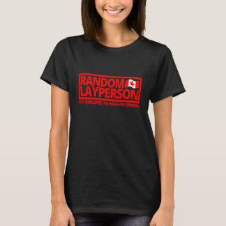 T-shirt Layperson aléatoire (version canadienne de