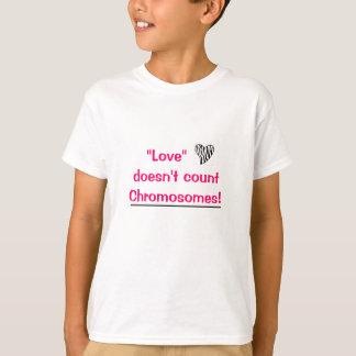 """T-shirt Le """"amour"""" ne compte pas des chromosomes"""