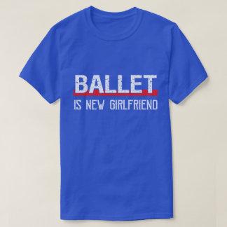 T-shirt Le ballet est Saint-Valentin drôle de nouvelle