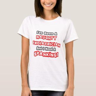 T-shirt Le besoin vilain de pédiatre… une fessée
