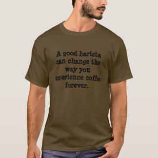 T-shirt Le bon barman peut changer la manière que vous