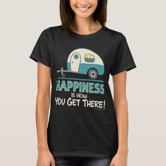 T-shirt Le bonheur est comment vous y arrivez