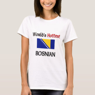 T-shirt Le Bosnien le plus chaud du monde