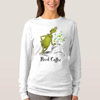 T-shirt Le café du besoin de Grinch  