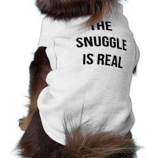 """T-shirt """"Le câlin est vraie"""" chemise de chien"""