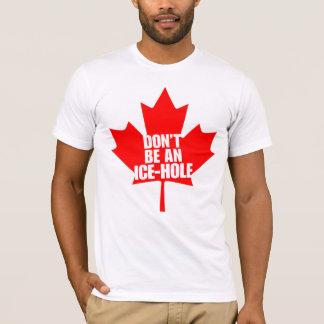 T-shirt Le Canada, ne sont pas un Glace-trou