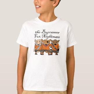 T-shirt Le cauchemar de Fox de Buccaneer