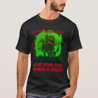 T-shirt Le chasseur obtient chassé