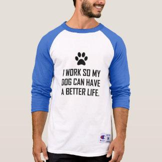 T-shirt Le chien de travail ainsi améliorent la vie